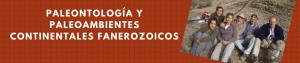 Paleontología y Paleoambientes Continentales Fanerozoicos