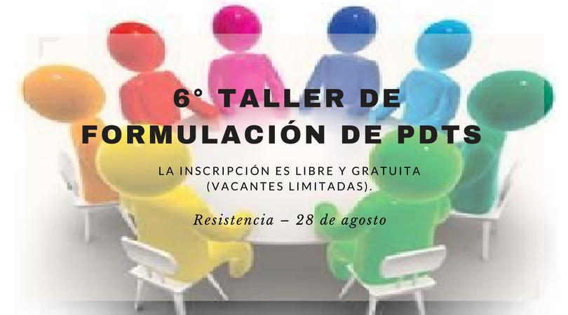 6° TALLER DE FORMULACIÓN DE PDTS
